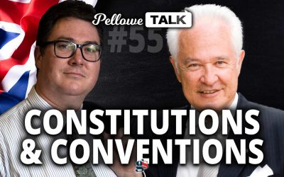 Pellowe Talk Ep. 55 | Constitutions and Conventions