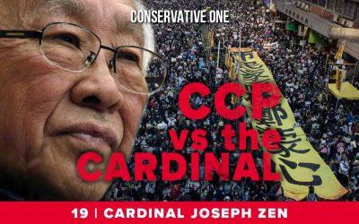 Conservative One #19 | Cardinal Joseph Zen