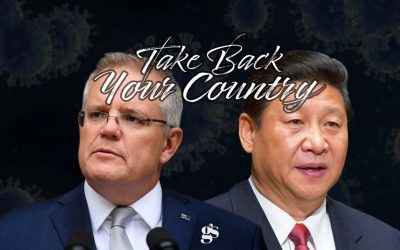 BEIJING'S  2020 TRIUMPH AND AUSTRALIA  | Take Back Your Country Episode 19 Pt.2