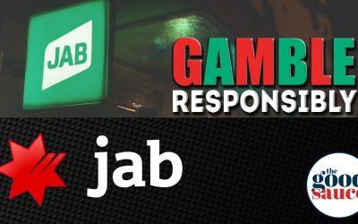 #JAB: GAMBLE RESPONSIBLY