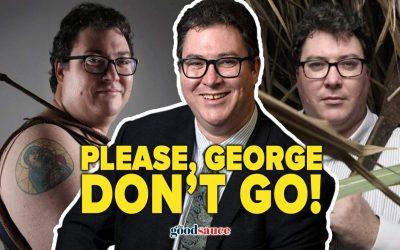 Please, George Christensen, don't go!