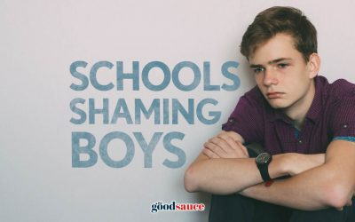 Stop the shaming of boys in schools