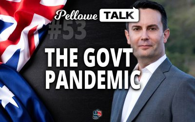 Government IS the pandemic | Pellowe Talk Ep. 53