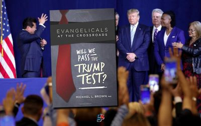 """REVIEW: """"Evangelicals at the Crossroads: Will We Pass The Trump Test?"""" by Michael Brown"""